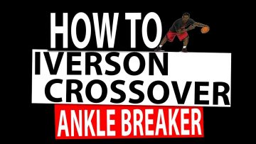 How to Allen Iverson Killer Crossover Ankle Breaker tutorial (Step by Step)