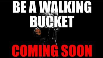 Be a walking bucket thumbnail